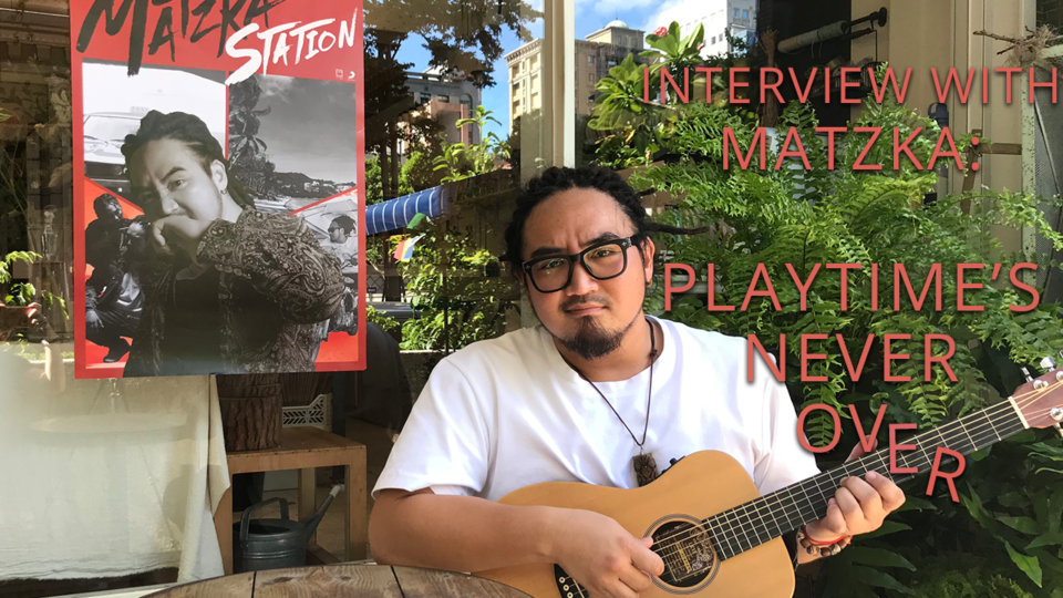 Cream of the C-pop #2 : Interview with Matzka – Playtime's Over