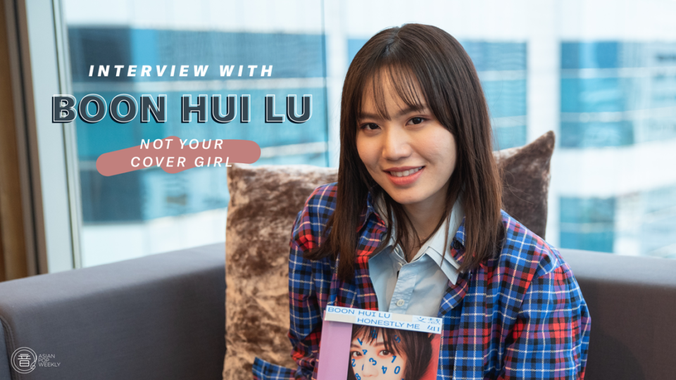 Interview with Boon Hui Lu 文慧如 – Not Your Cover Girl