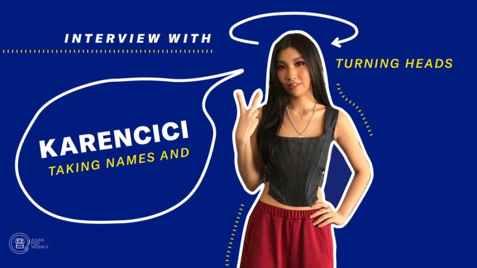 Interview with Karencici – Taking Names & Turning Heads