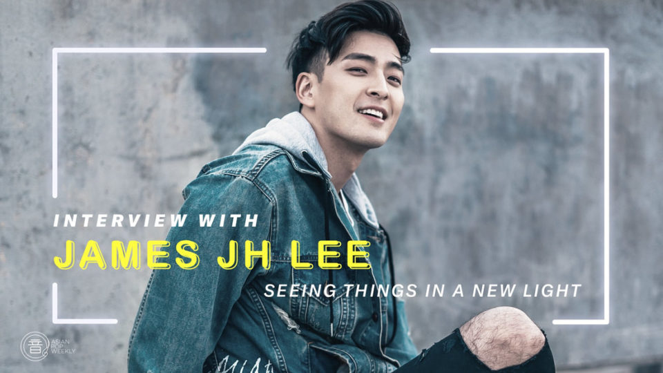 Interview with James JH Lee – Seeing Things In New Light