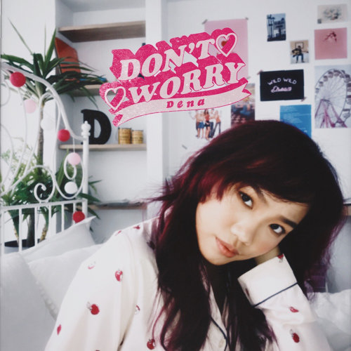 Dena Chang 張粹方 – Don't Worry (October, 2019)