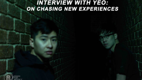 Interview with Yeo – On Chasing New Experiences