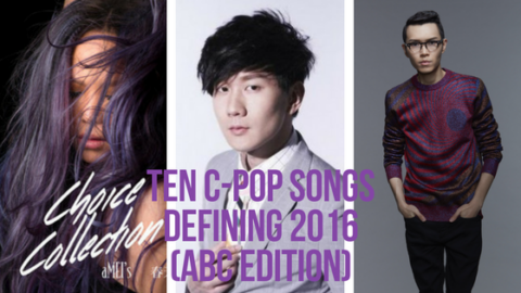 Ten C-pop Songs Defining 2016