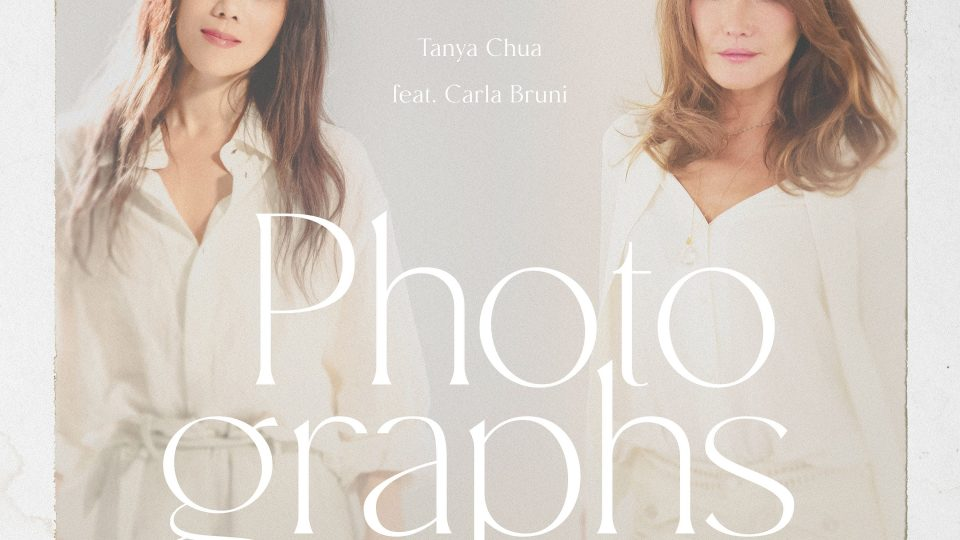 [Lyric Translation] Tanya Chua 蔡健雅 feat. Carla Bruni – Photographs